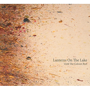 Lanterns On The Lake - Until The Colours Run