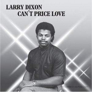 Larry Dixon - Can't Price Love