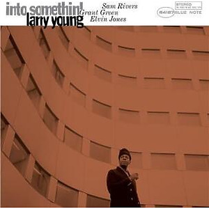 Larry Young - Into Somethin' (180g Reissue LP)