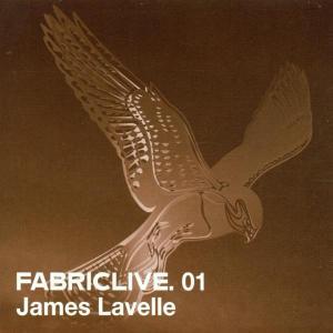 Lavelle,James - Fabric Live 01