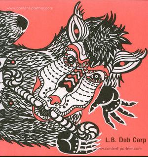 L.b. Dub Corp - Take It Down (Finally Repressed!)