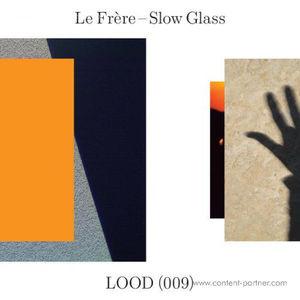 Le Frere - Slow Glass
