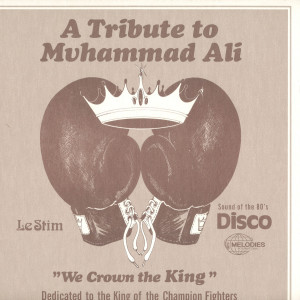 Le Stim - Tribute To Muhammad Ali (We Crown The King)