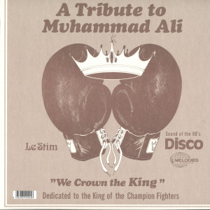 Le Stim - Tribute To Muhammad Ali (We Crown The King) (Back)