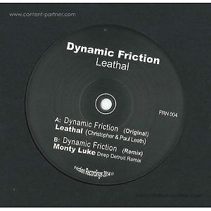 Leathal - Dynamic Friction (incl. Monty Luke Rmx)