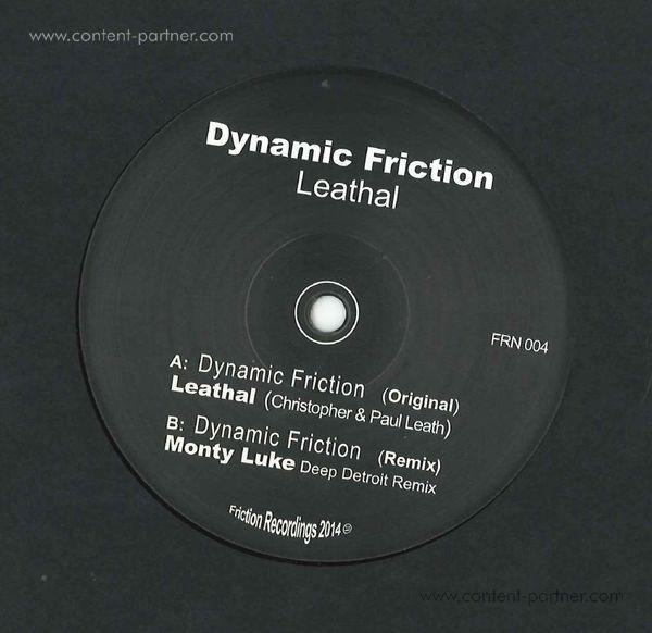 Leathal - Dynamic Friction (incl. Monty Luke Rmx)