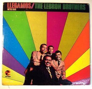 Lebron Brothers - Llegamos: We're Here (LP)