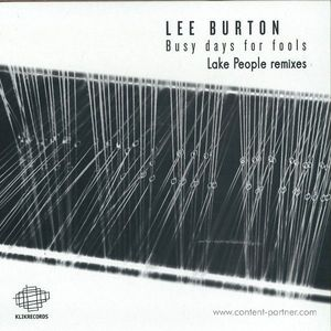 Lee Burton - Busy Days For Fools Remixes Pt02