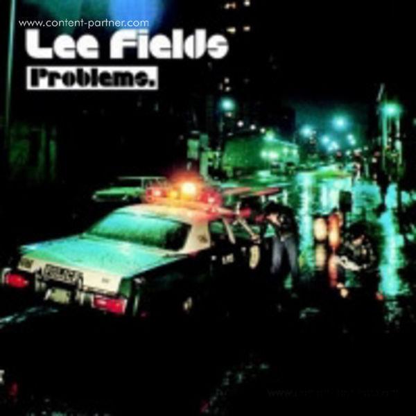 Lee Fields - Problems (LP)