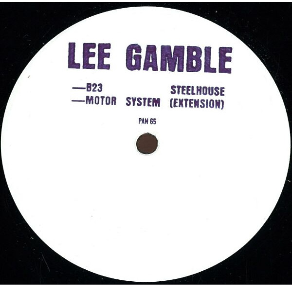 Lee Gamble - B23 Steelhouse / Motos Systems