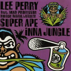 Lee Perry & Mad Professor - Super Ape Inna Jungle