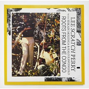 Lee Perry with Seke Molenga & Kalo Kawongolo - Roots from the Congo