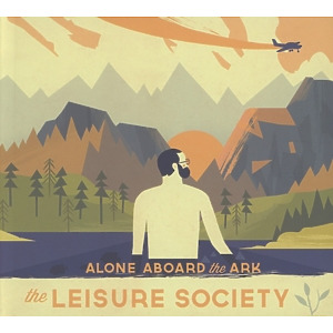 Leisure Society,The - Alone Aboard The Ark (Digi)