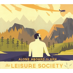 Leisure Society,The - Alone Aboard The Ark (Jewel Case)