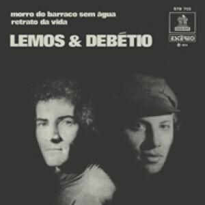 """Lemos & Debetio - Morro Do Barraco Sem Agua (7"""")"""