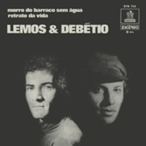 "Lemos & Debetio - Morro Do Barraco Sem Agua (Ltd. Green Vinyl 7"")"