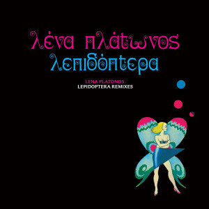 Lena Platonos - Lepidoptera Remixes EP