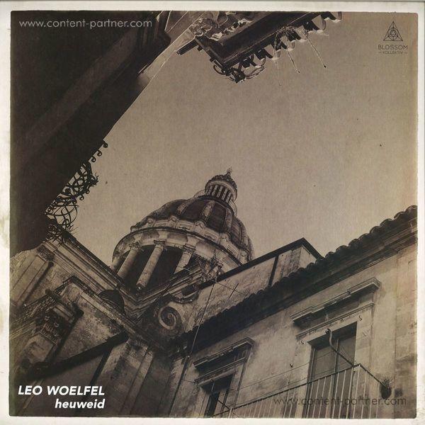 Leo Woelfel - Heuweid Ep (Back)