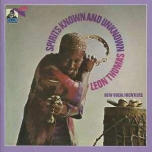 Leon Thomas - Spirits Known and Unknown (180g Reissue, Gatefold)