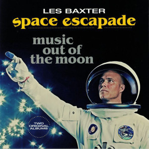 Les Baxter - Space Escape-Music Out Of The Moon (LP)