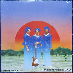 Les Filles De Illighadad - Eghass malan (LP)