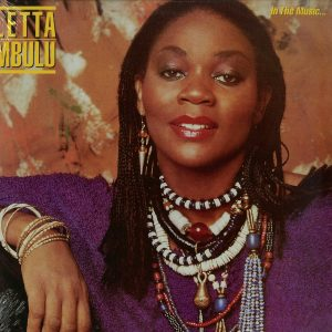 Letta Mbulu - In The Music......The Village Never Ends (180g)