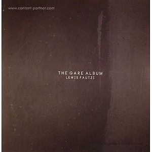 Lewis Fautzi - The Gare Album