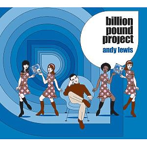 Lewis,Andy - Billion Pound Project