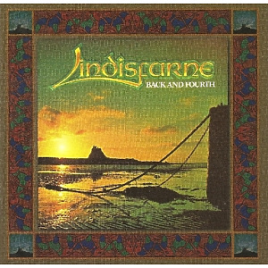 Lindisfarne - Back And Fourth (Expanded+Remastered)