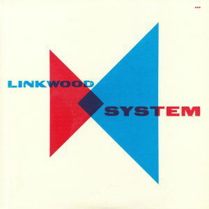 Linkwood - System (2019 re-issue)