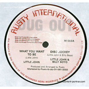 Little John & Billy Boyo - What You Want To Be (Disc Jockey)