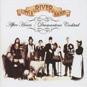 Little River Band - After Hours/Diamantina Cocktail (2 on 1)