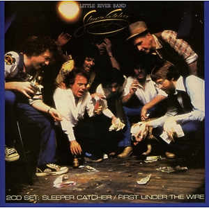 Little River Band - Sleepcatcher/First Under The Wire (2on1)