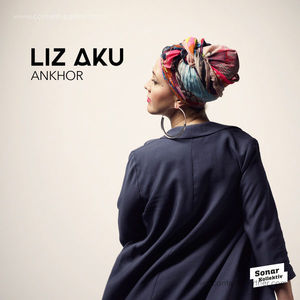 Liz Aku - Ankhor (2LP+MP3)