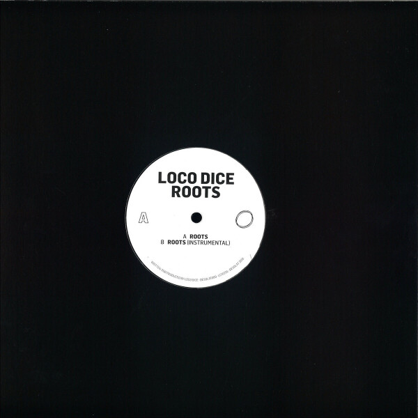 Loco Dice - Roots (Back)