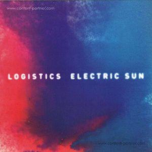 Logistics - Electric Sun (2x12')