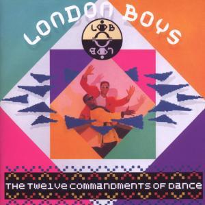 London Boys - The Twelve Commandments Of Dance (Exp.+