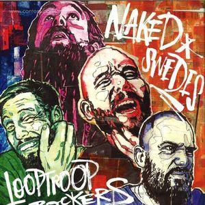 Looptroop Rockers - Naked Swedes (2LP+MP3)