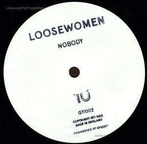 Loosewomen - Nobody