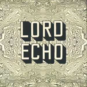Lord Echo - Melodies (Repress) 2LP