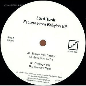 Lord Tusk - Escape From Babylon Ep