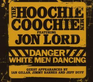 Lord,Jon Feat.Hoochie Coochie - Danger-White Man Dancing