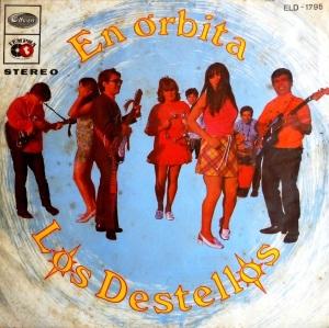 Los Destellos - En Orbita (Reissue)