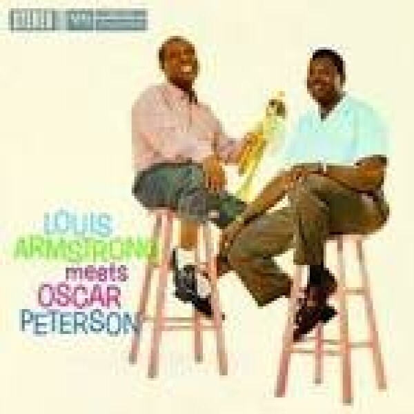 Louis Armstrong & Oscar Peterson - Armstrong meets Peterson (Acoustic Sound Series)