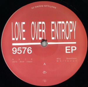 Love Over Entropy - 9576 EP