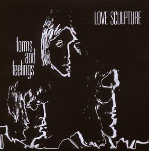 Love Sculpture - Forms And Feelings (+6 Bonus Tracks)