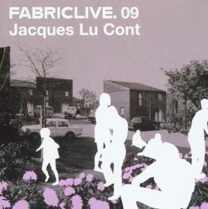 Lu Cont,Jacques - Fabric Live 09