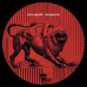 Luca Agnelli - Dangerous (White Vinyl 12