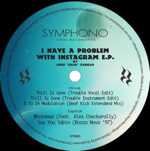 Luigi Lillo Carillo - I Have A Problem With Instragram EP