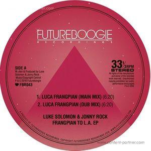 Luke Solomon & Jonny Rock - Frangpian To L.A. EP